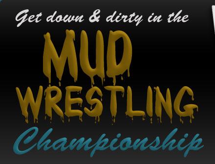 Mud Wrestling Championship